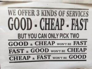 Bra, snabbt eller billigt?